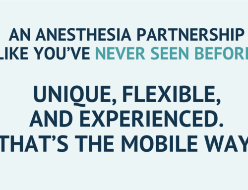 Here's What Makes Mobile Anesthesiologists Unique